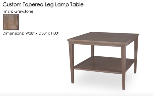 Custom Tapered Leg Lamp Table W38 D38 H30 finished in Greystone