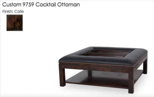 Custom 9759 Ottoman finished in Cafe