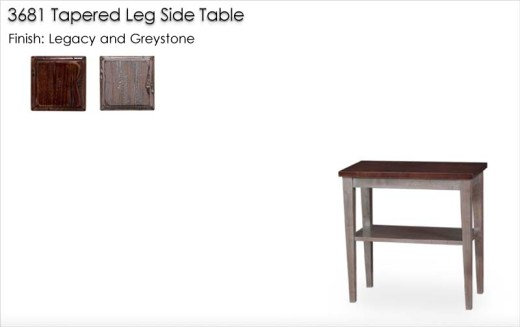 3681 Tapered Leg Side Table finished in Legacy and Greystone