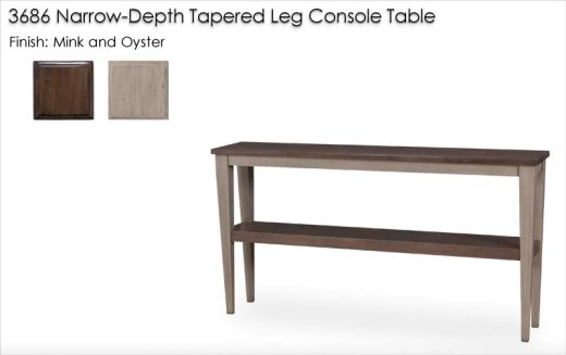 3686 Narrow-Depth Tapered Leg Console Table finished in Mink and Oyster