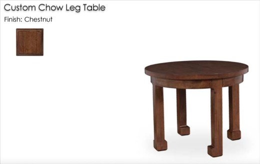 Custom Chow Leg Table finished in Chestnut