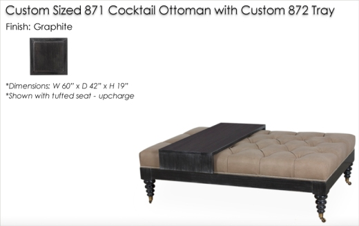 Custom Sized 871 Cocktail Ottoman and Custom 872 Trayfinished in Graphite