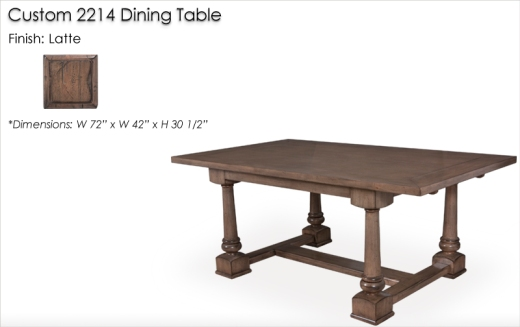 Custom 2214 Dining Table finished in Latte