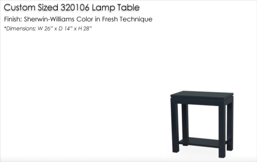 Custom Sized 320106 Lamp Table finished in Sherwin-Williams color in Fresh Technique