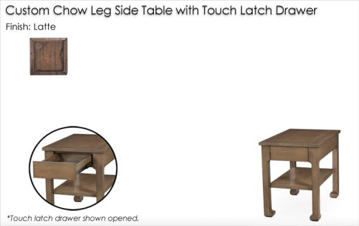 Custom Chow Leg Side Table with Touch Latch Drawer finished in Latte