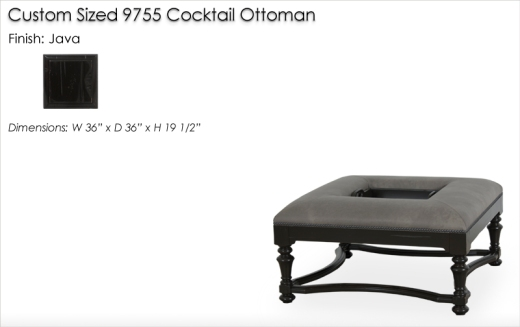 Custom Sized 9755 Cocktail Ottoman finished in Java