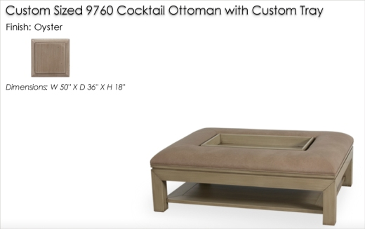 Custom Sized 9760 Cocktail Ottoman finished in Oyster