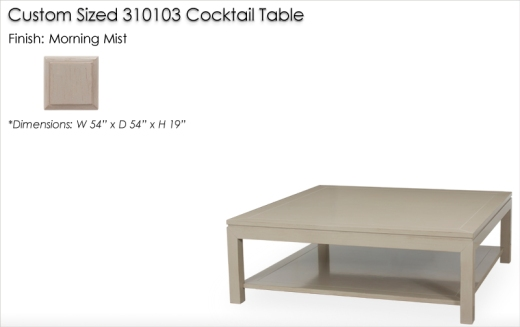 Lorts Custom Sized Parsons Cocktail Table finished in Morning Mist