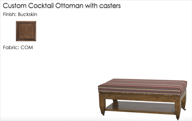 Lorts Custom Cocktail Ottoman with casters finished in Buckskin