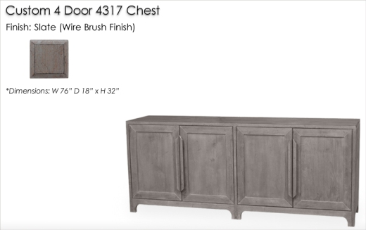 Lorts Custom 4 Door 4317 Chest finished in Slate, Wire Brush Technique