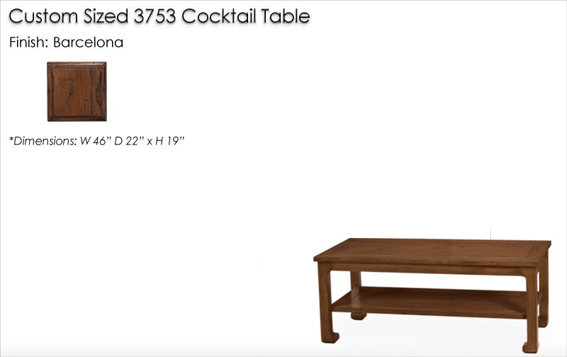 Lorts Custom Sized 3753 Chow Leg Cocktail Table finished in Barcelona