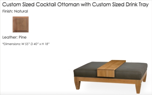 Lorts Custom Sized Ottoman finished in Natural