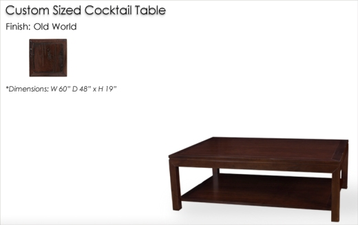 Lorts Custom Sized 330103 Parson Cocktail Table finished in Old World