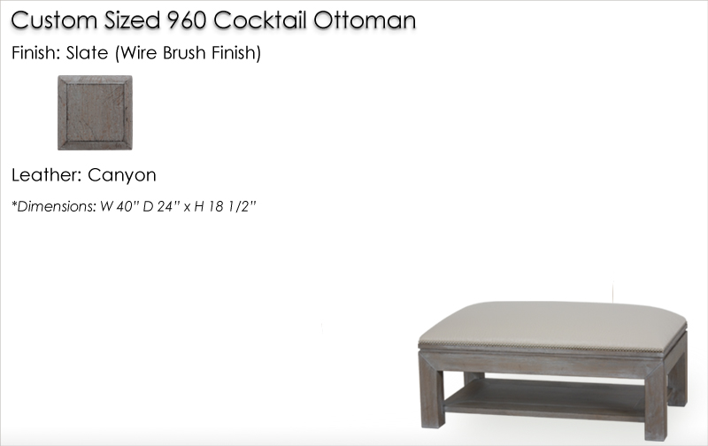 Lorts Custom Sized 960 Cocktail Ottoman finished in Slate, Wire Brush Finish