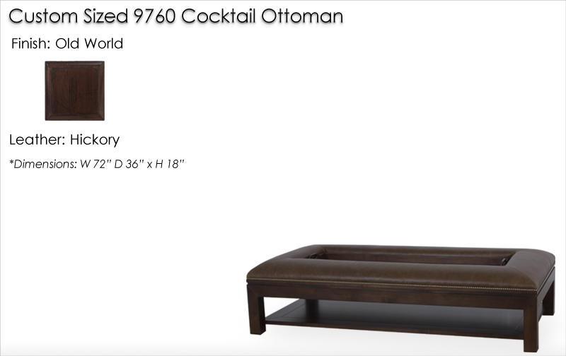 Lorts Custom Sized 9760 Cocktail Ottoman finished in Old World